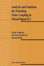 NEW Analysis and Solutions for Switching Noise Coupling in Mixed-Signal ICs