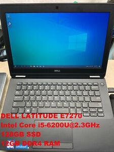 """DELL Latitude E7270_Intel Core i5-6200U@2.3GHz_128GB SSD_12GB RAM_12.5"""" Screen"""