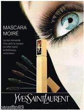 PUBLICITE ADVERTISING 095  1993  YVES SAINT LAURENT  maquillage MASCARA MOIRE