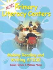 More Primary Literacy Centers Making Reading and Writing Stick! K3 TEACHERS EDU
