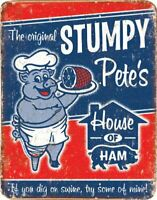 STUMPY Tin Metal Sign Rustic Look .. MAN CAVE