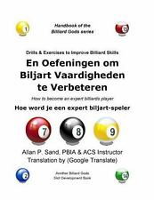 Drills and Exercises to Improve Billiard Skills (Dutch) : How to Become an...