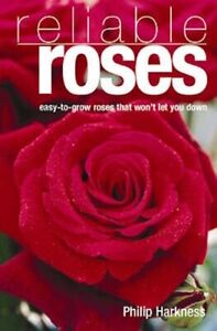 Reliable Roses by Philip Harkness (Paperback, 2004)