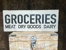 """Large Rustic Wood Sign - """"Groceries Meat Dry Goods, Dairy"""" - Primitive, Antique"""