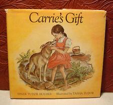 Carrie's Gift by Efner Tudor Holmes 1978 HCDJ 1st Edition Tasha Tudor