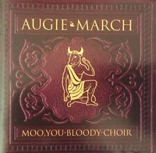 AUGIE MARCH Moo. You. Bloody. Choir CD. Brand New & Sealed