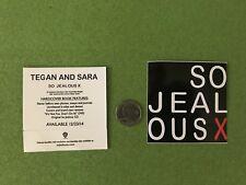 Tegan and Sara So Jealous promo sticker