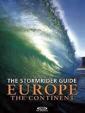 The Stormrider Guide: Europe: The Continent (Paperback or Softback)