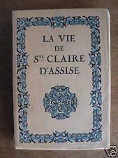 C Mauclair LA VIE DE SAINTE CLAIRE D'ASSISE 1924 numér.