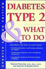 Diabetes Type 2 and What to Do by June Biermann, Barbara Toohey, Virginia Valent