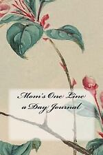 Mom's One Line a Day Journal: By Wild Pages Press, Wild Pages