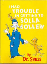 Dr Seuss Story Book: I HAD TROUBLE IN GETTING TO SOLLA SOLLEW - Hardback - NEW
