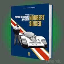NORBERT SINGER - PORSCHE RENNSPORT 1970-2004 | Biografie - Porsche Museum