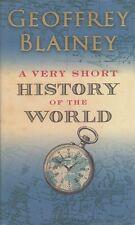 A Very Short History of the World by Geoffrey Blainey HC DJ BRAND NEW!