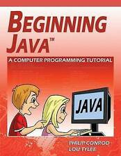 NEW Beginning Java: A Computer Programming Tutorial by Philip Conrod