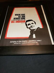 Bill Anderson Where Have All Our Heroes Gone Rare Promo Poster Ad Framed!