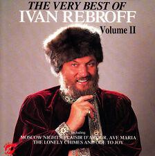 IVAN REBROFF - CD - THE VERY BEST OF - VOLUME II