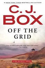 A Joe Pickett Novel: Off the Grid 16 by C. J. Box (2017, Paperback)