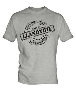 MADE IN LLANDYBIE MENS T-SHIRT GIFT CHRISTMAS BIRTHDAY 18TH 30TH 40TH 50TH 60TH