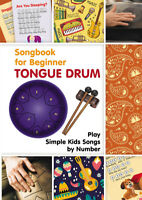 Tongue Drum Songbook for Beginner: Play Simple Kids Songs by Number (Paperback)