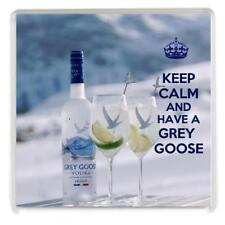 "Unique square Drinks Coaster ""KEEP CALM AND HAVE A GREY GOOSE"""