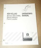 New Holland Series 52LA MSL Quick Attach Farm Loader Operator's Manual 86619665