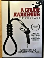 A Crude Awakening: The Oil Crash DVD (Docuramafilms 2006)