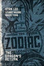 The Zodiac Legacy: The Dragon's Return: By Lee, Stan, Moore, Stuart