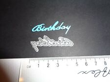 """Tattered Lace - Phrase """"Birthday"""" die cutter **Craft Clear Out**"""