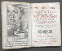 Introduzione alla vita divota composta da San Francesco di Sales - 1^ ed. 1760