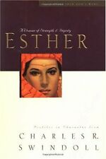 Esther: A Woman of Strength & Dignity (Great Lives from Gods Word, Vol. 2) by C