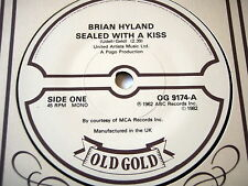 """BRIAN HYLAND - SEALED WITH A KISS / GINNY COME LATELY     7"""" OLD GOLD VINYL"""