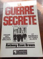 LA GUERRE SECRETE  ANTHONY CAVE BROWN  TOME  1