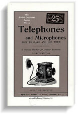 Telephones and Microphones: How to make and use (Lindsay how to book)