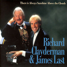 Richard Clayderman/James Last - There Is Always Sunshine Above The Clouds CD NEW
