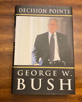 Decision Points by George W. Bush (2010, Hardcover) 1st Print / First Edition
