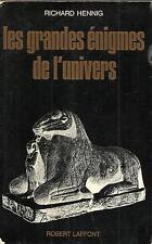 RICHARD HENNING LES GRANDES ENIGMES DE L'UNIVERS