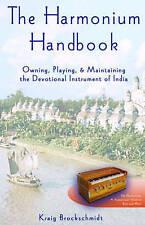 NEW The Harmonium Handbook by Satyaki Kraig Brockschmidt