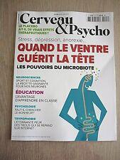 REVUE  CERVEAU & PSYCHO  N° 123  JUILLET 2020  /  QUAND LE VENTRE GUERIT LA TÊTE