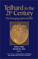 Teilhard in the 21st Century: The Emerging Spirit of Earth