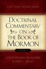 Doctrinal Commentary on the BK of Mormon by Joseph McConkie and Robert Millet