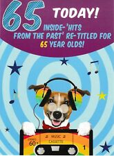 funny humorous 65th happy birthday card male - 0 - 65 in 2051200190 seconds!