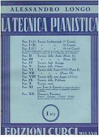 Alessandro Longo : die Technik Klavier I(C) - Curci