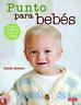 Punto para bebés. NUEVO. Envío URGENTE. MANUALIDADES Y COLECCIONISMO (IMOSVER)