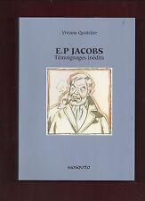 Viviane Quittelier. E.P. JACOBS Témoignages inédits. Mosquito 2009. EO. NEUF
