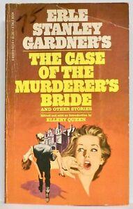 ERLE STANLEY GARDNER's THE CASE OF THE MURDERER'S BRIDE & other stories— DALE bk