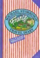 Michael Storrings' Travel Diary : France by Michael Storrings
