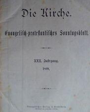 Die Kirche 1899 evangelisch Zeitschrift Christentum Religion  Sonntagsblatt