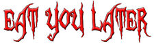 Zombie Bumper Sticker Eat You Later Funny Living Dead Decal 697