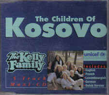 The Kelly Family-the Children of Kosovo cd maxi single
